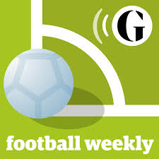 Football Weekly - Brought to You from the Guardian
