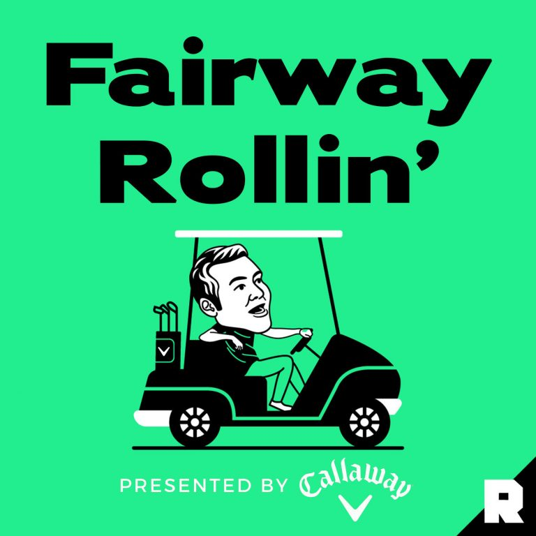 Fairway Rollin Podcast