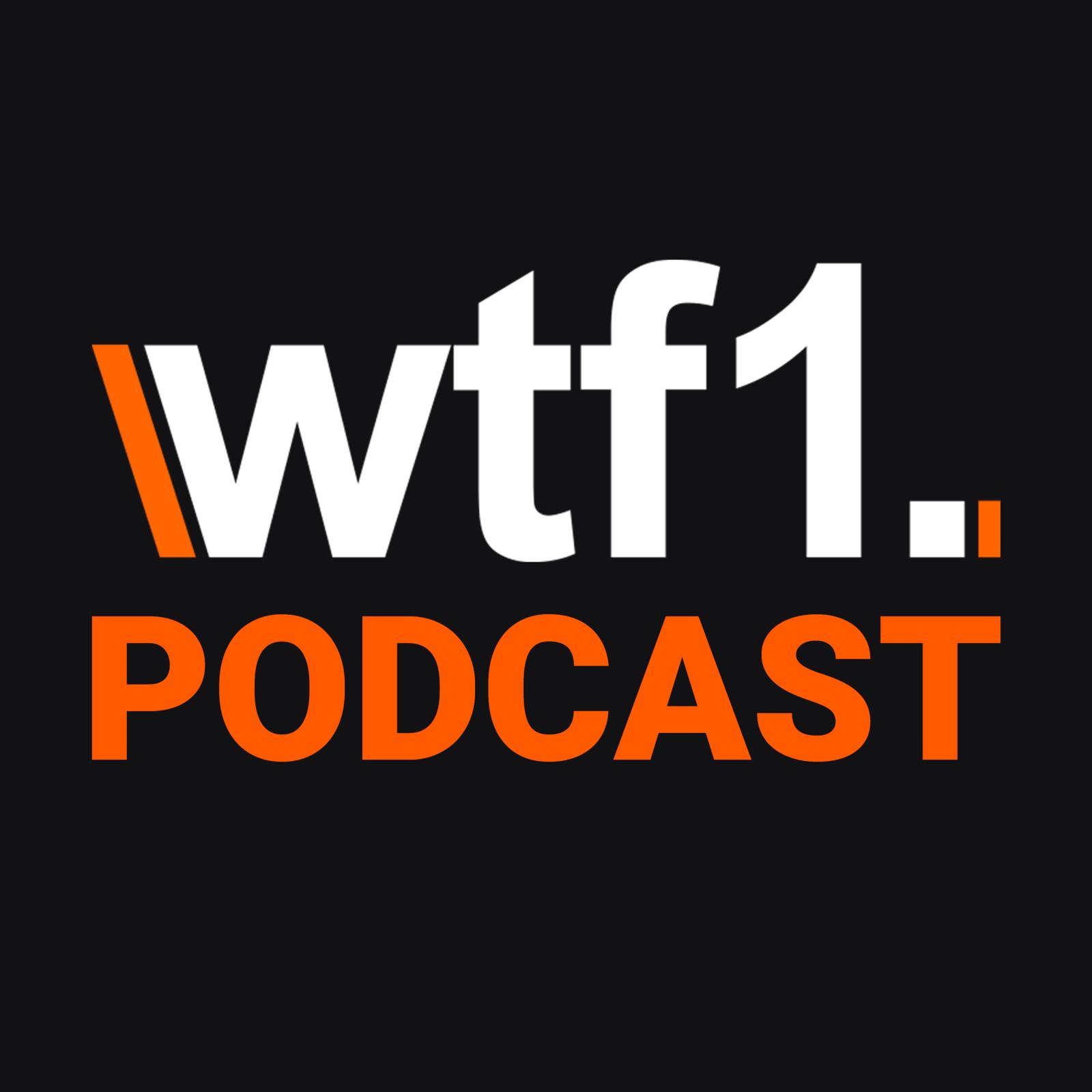 WTF1 Podcast